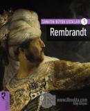 Rembrandt - Sanatın Büyük Ustaları 5