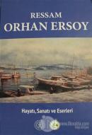Ressam Orhan Ersoy (Ciltli)