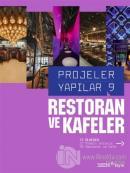 Restoran ve Kafeler - Projeler Yapılar 9