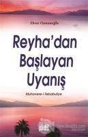 Reyha'dan Başlayan Uyanış