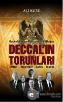 Rockefeller ve Rothschill'den Doğan Deccal'in Torunları