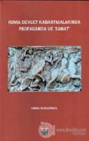 Roma Devlet Kabartmalarında Propaganda ve Sanat