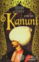 Roma Sultanları 1:  Kanuni