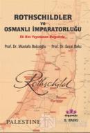 Rothschildler ve Osmanlı İmparatorluğu