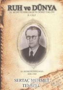 Ruh ve Dünya  Dr. Bedri Ruhselman'ın Öğrettikleri 2. Cilt