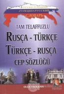 Rusça - Türkçe / Türkçe - Rusça Cep Sözlüğü
