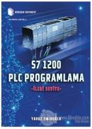 S7 1200 PLC Programlama - İleri Seviye (Ciltli)