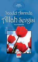 Saadet Asrında Allah Sevgisi