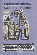 Sabır ile Koruk  Toplu Eserleri - Yazılar 1952 - 1953