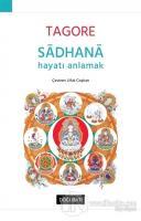 Sadhana - Hayatı Anlamak