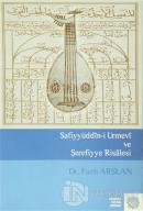 Safiyyüddin-i Urmevi ve Şerefiyye Risalesi