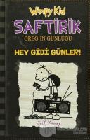 Hey Gidi Günler - Saftirik Greg'in Günlüğü 10 (Ciltli)
