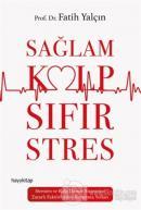 Sağlam Kalp Sıfır Stres