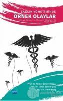 Sağlık Yönetiminde Örnek Olaylar