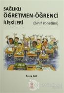 Sağlıklı Öğretmen-Öğrenci İlişkileri (Sınıf Yönetimi)