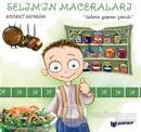 Salata Yapan Çocuk - Selim'in Maceraları