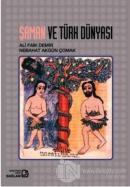 Şaman ve Türk Dünyası
