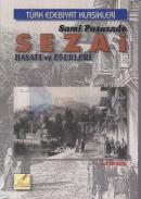 Sami Paşazade Sezai Hayatı ve Eserleri