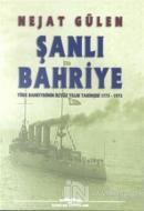 Şanlı Bahriye Türk Bahriyesinin İkiyüz Yıllık Tarihçesi 1773-1973
