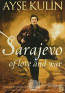 Sarajevo Of love and war