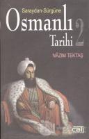 Saraydan Sürgüne Osmanlı Tarihi 2