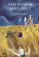 Sarı Buğday Mavi Umut (Ciltli)