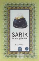 Sarık İslam Şiarıdır