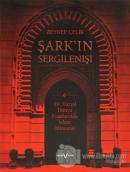 Şark'ın Sergilenişi 19. Yüzyıl Dünya Fuarlarında İslam Mimarisi