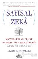 Sayısal Zeka: Matematik ve Fende Başarılı Olmanın Sırları (Cebirden Kalmış Olsanız Bile)