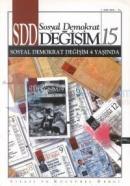 SDD Sosyal Demokrat Değişim  Siyasi ve Kültürel Dergi Sayı: 15
