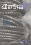SDD Sosyal Demokrat Değişim Siyasi ve Kültürel Dergi Sayı: 17
