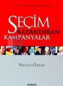 Seçim Kazandıran Kampanyalar Türkiye ve Dünyadan Örneklerle