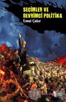 Seçimler ve Devrimci Politika