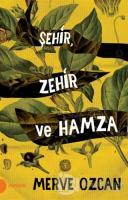 Şehir Zehir ve Hamza