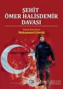 Şehit Ömer Halisdemir Davası (Ciltli)