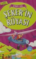 Şeker'in Rüyası - 3. Sınıf Hikayeler