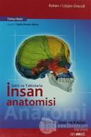 Şekil ve Tablolarla İnsan Anatomisi: Damar, Sinir ve Kaslar