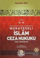 Seküler Ceza Hukuku Kurumlarıyla Mukayeseli İslam Ceza Hukuku (2 Cilt Takım) (Ciltli)