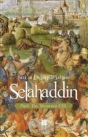 Selahaddin : Şark'ın En Sevgili Sultanı