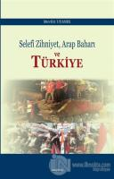 Selefi Zihniyet Arap Baharı ve Türkiye