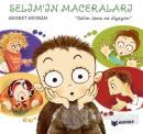 Selim Sana Ne Diyeyim - Selim'in Maceraları