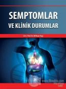 Semptomlar ve Klinik Durumlar