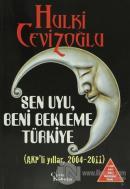Sen Uyu Beni Bekleme Türkiye (6 Kitap Birarada)