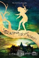 Serafina ve Siyah Pelerin (Ciltli)