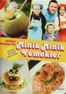 Serkan Bozkurt'la Minik Minik Yemekler