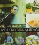 Serkan Bozkurt'la Modern Türk Mutfağı (Ciltli)