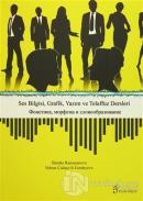 Ses Bilgisi, Grafik, Yazım ve Telaffuz Dersleri
