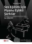 Ses Eğitimi İçin Piyano Eşlikli Şarkılar