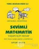 Sevimli Matematik (Yaşam İçin Hesap) - Ortaokul Düzeyinde
