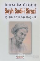 Şeyh Sadi - i  Şirazi